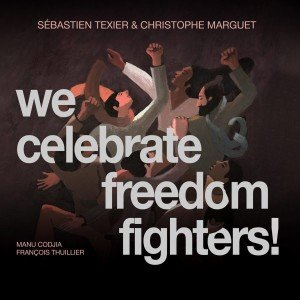 cristal-records-sebastien-texier-christophe-marguet-we-celebrate-freedom-fighters-600x600-300x300